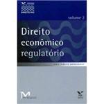 Livro - Direito Econômico Regulatório - Volume 2