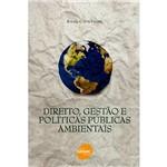 Livro - Direito, Gestão e Políticas Públicas Ambientais
