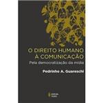 Livro - Direito Humano à Comunicação: Pela Democratização da Mídia