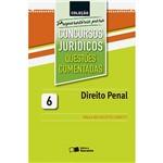 Livro - Direito Penal - Coleção Preparatória para Concursos Jurídicos Questões Comentadas - Vol. 6