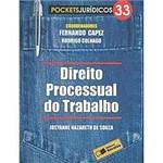 Livro - Direito Processual do Trabalho - Pockets Jurídicos - Vol. 33