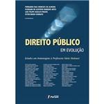 Livro - Direito Público em Evolução: Estudos em Homenagem à Professora Odete Medauar