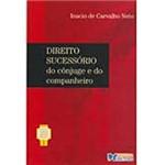 Livro - Direito Sucessório do Cônjuge e do Companheiro - Vol. 1 da Coleção Prof. Rubens Limongi França