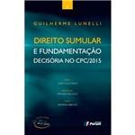 Livro - Direito Sumular e Fundamentação Decisória no CPC/2015