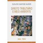 Livro - Direito Tributário e Meio Ambiente