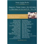 Livro - Direito Tributário, Societário e a Reforma da Lei das S/A: Vol. 03