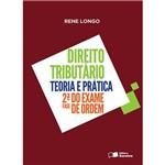 Livro - Direito Tributário: Teoria e Prática 2ª Fase do Exame de Ordem