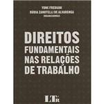Livro - Direitos Fundamentais Nas Relações de Trabalho