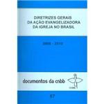 Livro - Diretrizes Gerais da Ação Evangelizadora da Igreja no Brasil (2008-2010)