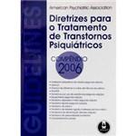 Livro - Diretrizes para o Tratamento de Transtornos Psiquiátricos