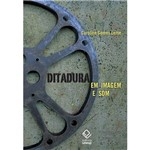 Livro - Ditadura em Imagem e Som