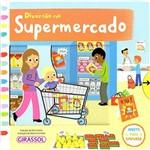Livro - Diversão no Supermercado: Aperte, Puxe, Empurre