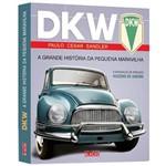 Livro - DKW - a Grande História da Pequena Maravilha