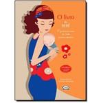 Livro do Bebê: o Primeiro Ano de Vida Passo a Passo