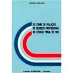 Livro - do Crime de Violação de Segredo Profissional no Código Penal de 1982