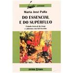 Livro - do Essencial e do Supérfluo: Estudo Lexical do Traje e Adornos em Gil Vicente