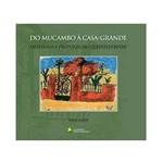Livro - do Mucambo à Casa-Grande