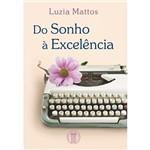 Livro - do Sonho à Excelência