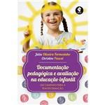 Livro - Documentação Pedagógica e Avaliação na Educação Infantil
