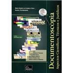 Livro - Documentoscopia: Aspectos Científicos, Técnicos e Jurídicos