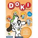 Livro - Doki Descobre - o que Vou Ser Quando Crescer?