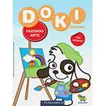 Livro - Doki - Fazendo Arte