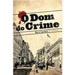 Livro - Dom do Crime, o