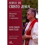 Livro - Dom Erwin Kräutler - Servo de Cristo Jesus