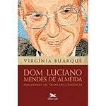 Livro - Dom Luciano Mendes de Almeida: Humanismo em Trans(des)cendência