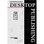 Livro - Dominando Desktop Publishing Mini-Dicionário:Segredos e Dicas Práticas