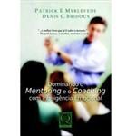 Livro - Dominando o Mentoring e o Coaching com Inteligência Emocional