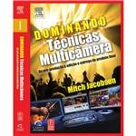 Livro - Dominando Técnicas Multicâmera - da Pré-Produção à Edição e Entrega de Produto Final