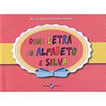 Livro - Dona Letra do Alfabeto e Silva