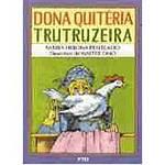 Livro - Dona Quitéria Trutruzeira