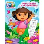 Livro - Dora a Aventureira: para Colorir e se Aventurar