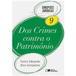 Livro - dos Crimes Contra o Patrimônio - Sinopses Jurídicas - Vol. 9