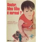 Livro - Doutor, Meu Filho é Normal?