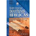 Livro - Doutrinas Bíblicas - Série Concisa