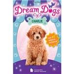 Livro - Dream Dogs 5: Charlie