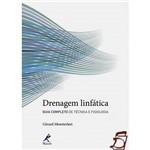 Livro - Drenagem Linfática - Guia Completo de Técnica e Fisiologia
