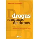 Livro - Drogas e Redução de Danos: os Direitos das Pessoas que Usam Drogas