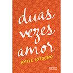 Livro - Duas Vezes Amor