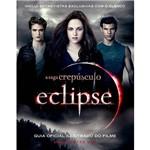 Livro - Eclipse - Guia Oficial Ilustrado do Filme