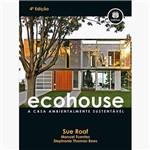 Livro - Ecohouse: a Casa Ambientalmente Sustentável