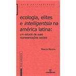 Livro - Ecologia, Elites e Intelligentsia na América Latina