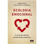 Livro - Ecologia Emocional - a Arte de Cultivar