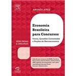 Livro - Economia Brasileira para Concursos: Teoria, Questões Comentadas e Noções de Macroeconomia - Série Provas & Concursos