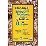 Livro - Economia dos Setores Populares: Entre a Realidade e a Utopia