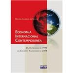 Livro - Economia Internacional Contemporânea - da Depressão de 1929 ao Colapso Financeiro de 2008