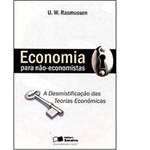 Livro - Economia para Não-economistas - a Desmistificação das Teorias Econômicas